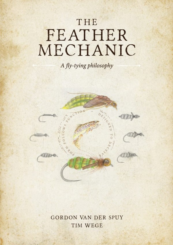 The Feather Mechanic de Gordon Van Der Spuy